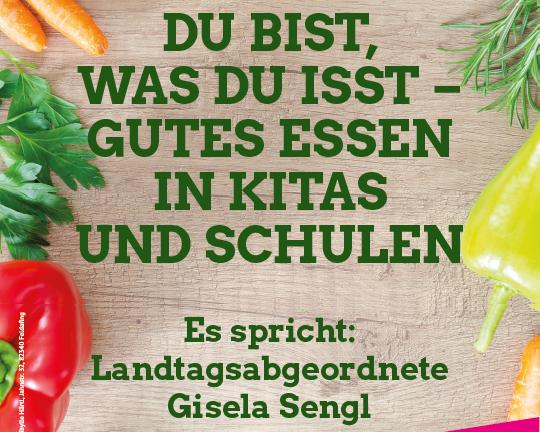 Gutes Essen in Kitas und Schulen - Gisela Sengl