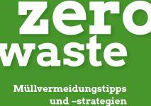 Zero Waste - Müllvermeidungstipps und -strategien zum Download